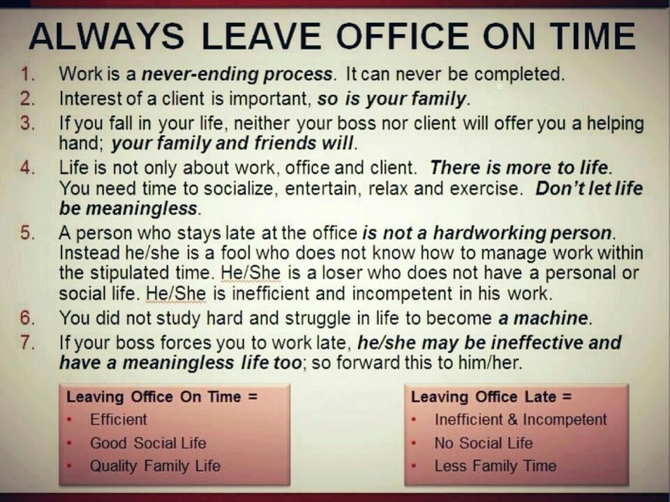 Always leave office on time - Lascia sempre il lavoro in orario